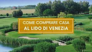 come comprare casa al lido di venezia